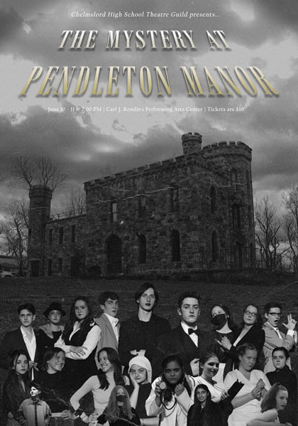 Chelmsford High School The Mystery at Pendleton Manor